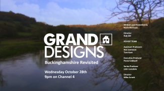 GRAND DESIGNS Buckinghamshire Revisited 151027
